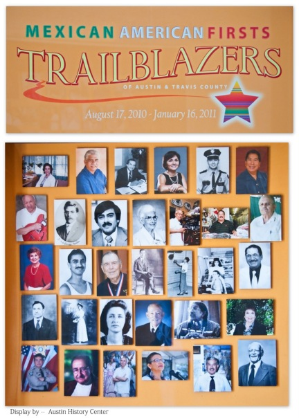 Mexican American Firsts - Trailblazers of Austin & Travis County (AUSTIN HISTORY CENTER)